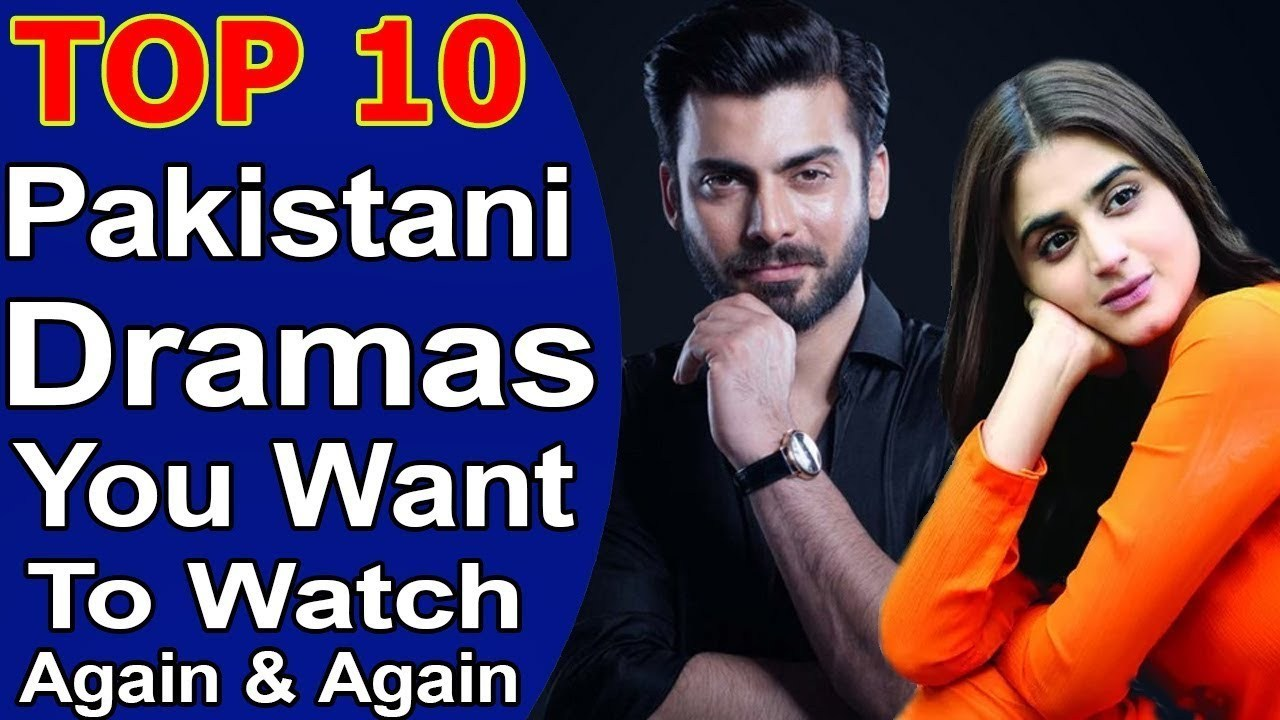 List Of Top 10 Best Pakistani Dramas of 2019 that you should